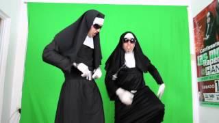 Las Monjas Raperas- Hoy voy a travesuras (Monja Style)