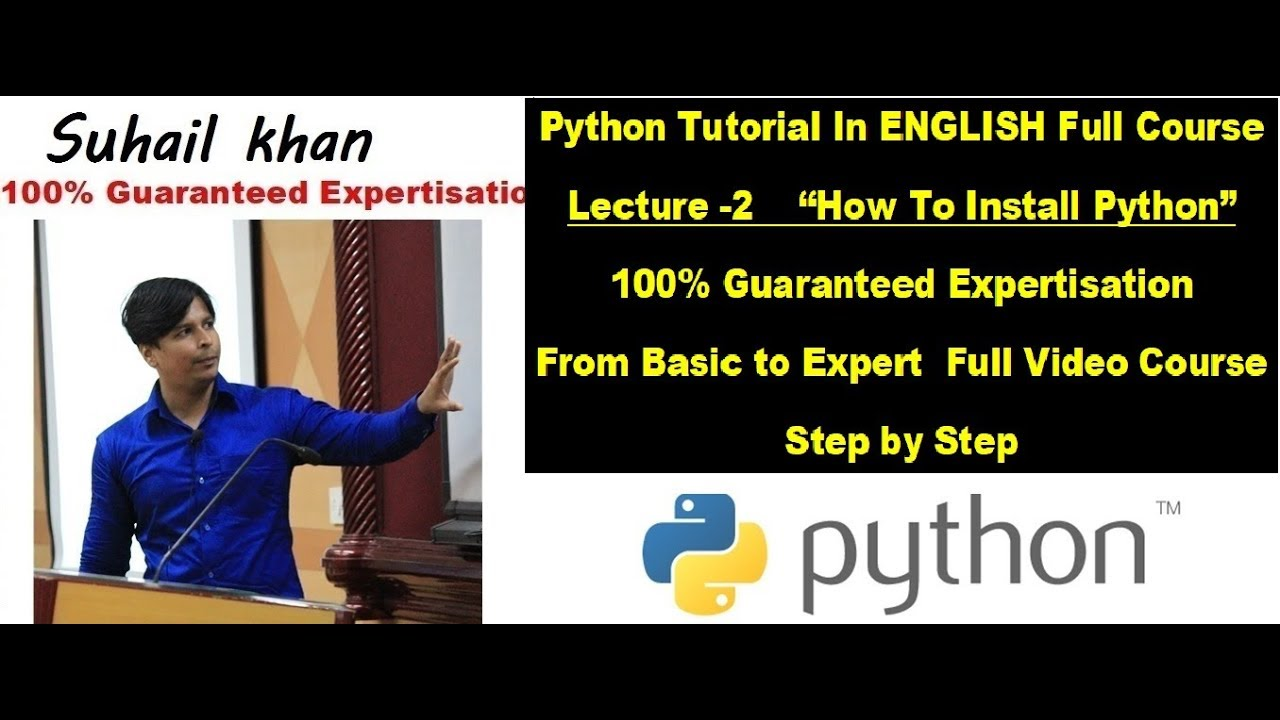Python  in ENGLISH Lecture-2 How To Install Python Software