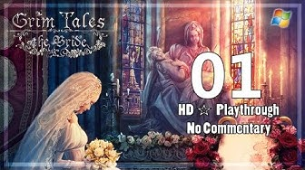 Grim Tales : The Bride【PC】 Part 1  「Playthrough │ No Commentary」