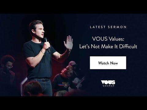 Rich Wilkerson, Jr. — VOUS Values: Let's Not Make It Difficult