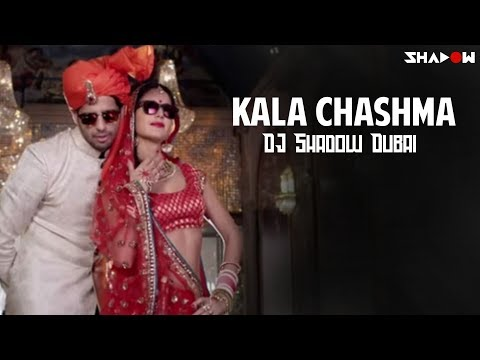 Kala Chashma | Baar Baar Dekho | DJ Shadow Dubai Remix | 2016 New Song