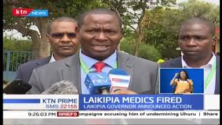 61 striking doctors fired in Laikipia