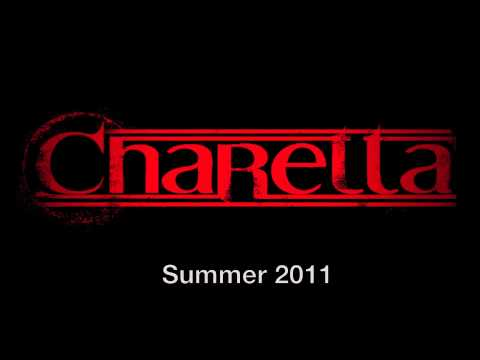 """Charetta - """"A Nation Distracted"""" - Summer 2011"""