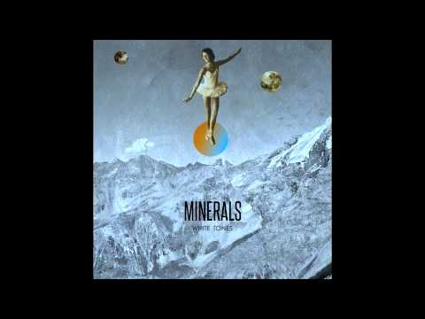 Minerals - Thin Times