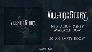 Villain of the Story - An Empty Room (Official Audio)