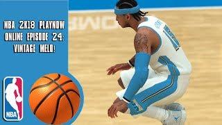 NBA 2K18 Play Now online - Vintage Melo! (Episode 24)