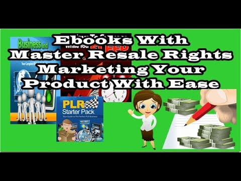 Ebooks With Master Resale Rights - Marketing Your Product With Ease