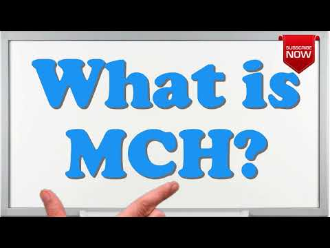 What is the full form of MCH?