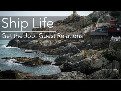 How to Get a Job on Cruise Ships | Guest Relations | Ship Li