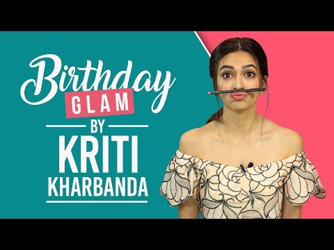 GRWM: Kriti Kharbanda's Birthday Makeup...