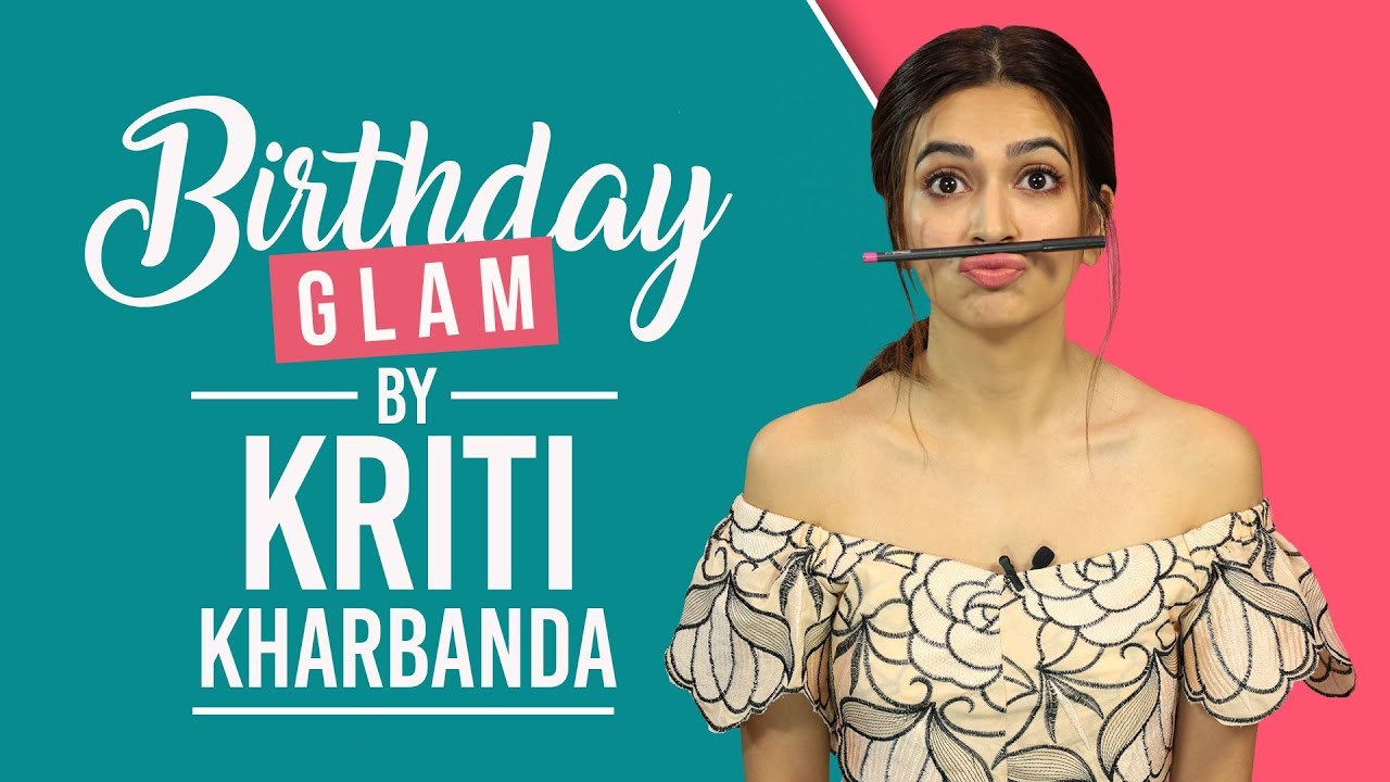 GRWM: Kriti Kharbanda's Birthday Makeup Tutorial | Fashion | Pinkvilla