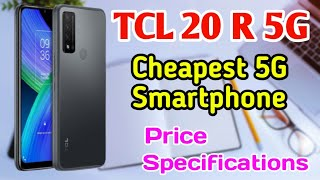 TCL 20 R cheapest 5G smartpone | TCL 20 R 5G full specifications