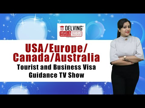 USA/Europe/Canada/Australia Tourist and Business Visa Guidance TV Show