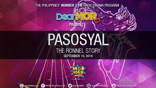 "Dear MOR: ""Pasosyal"" The Ronnel Story 09-19-19"