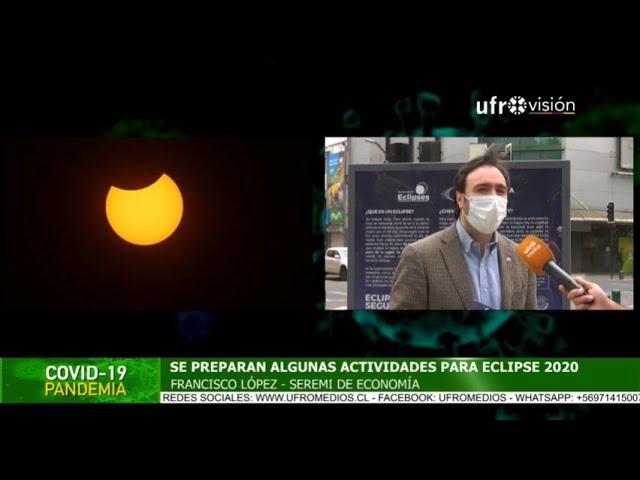 La Araucanía y el Eclipse Solar 2020 | ESPECIAL COVID-19