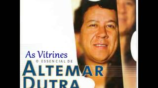 Altemar Dutra - As Vitrines
