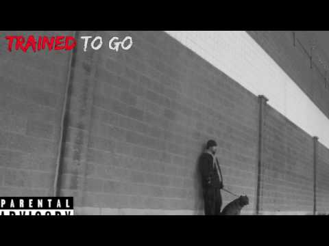 Trained To Go Official Audio