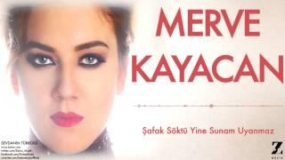 Merve Kayacan - Şafak Söktü Yine Sunam Uyanmaz [ Sevdanın Türküsü © 2015 Z Müzik ]
