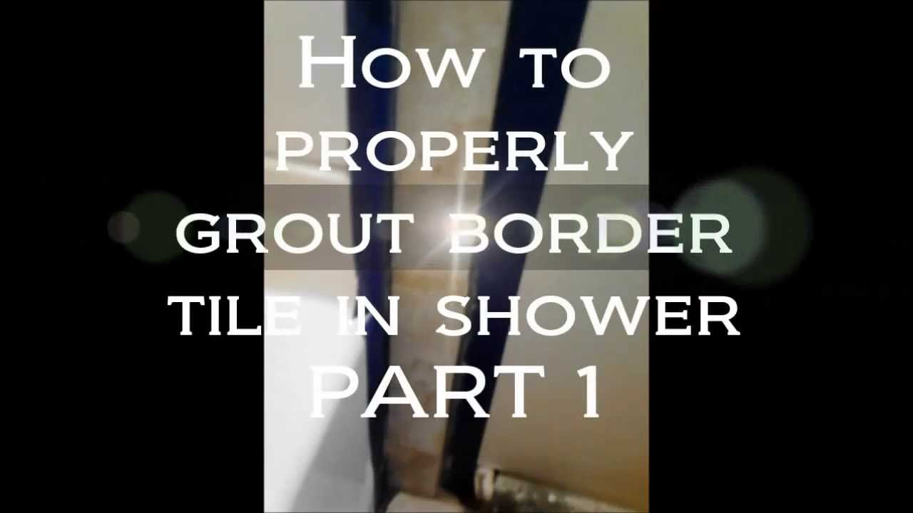how to grout tile border edges youtube