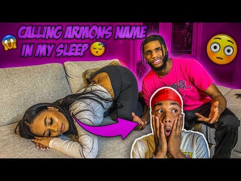 "CALLING MY BOYFRIEND ""BROTHERS"" NAME IN MY SLEEP (GOT SERIOUS!!)"