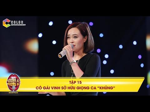 Giọng ải giọng ai   tập 15: Hoàng Yến Chibi hết lời khen ngợi giọng hát của cô gái Vinh
