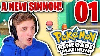 SINNOH LOOKS... DIFFERENT...   Pokémon RENEGADE Platinum Let's Play Part 1!