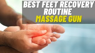 How to use your massage gun - Sore feet recovery