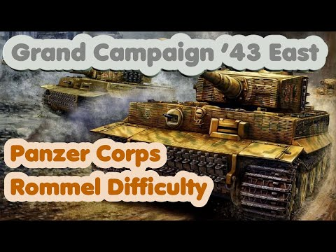 Panzer Corps 55- Kiev 43; Grand Campaign 43, Rommel Difficulty
