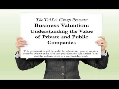 Business Valuation: Understanding the Value of Private and Public Companies