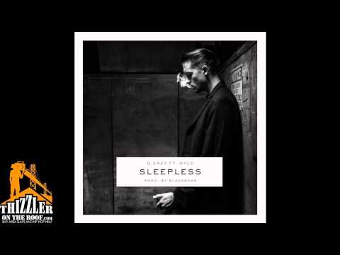 G-Eazy ft. NYLO - Sleepless [Thizzler.com]