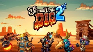 Playing SteamWorld Dig 2