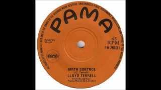 Lloyd Terrell (Lloyd Charmers) - Birth Control