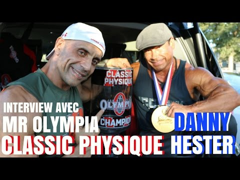 INTERVIEW AVEC MR Olympia Classic Physique 2016 Danny HESTER
