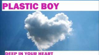 "M.i.k.e. pres. Plastic Boy - ""Deep in your Heart"" (Original Mix)"