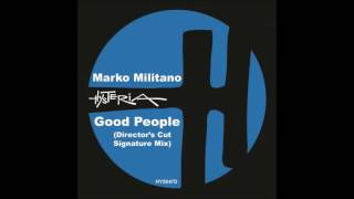 marko militano good people director s cut signature mix