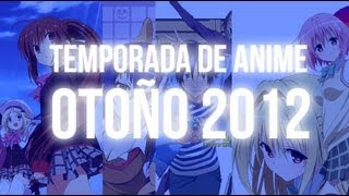 Temporada de Anime - Otoño 2012