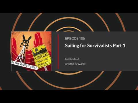 E106 Sailing for Survivalists Part I