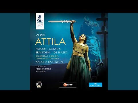 Attila: Prologue: Ella in poter del barbaro! (Foresto, Chorus)