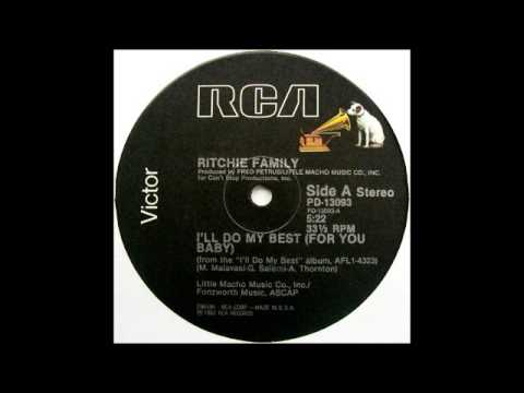 RITCHIE FAMILY - I'll Do My Best (For You Baby) [HQ]