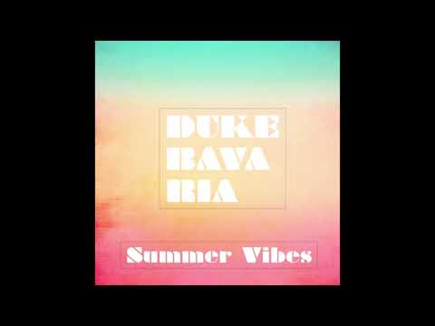 Duke Bavaria - Summer Vibes (Instrumental)