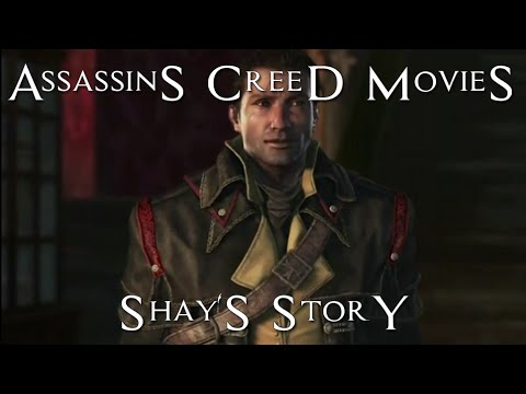 Shay's story - Assassins Creed Movies - Assassins Creed Rogue - Shay Patrick Cormac