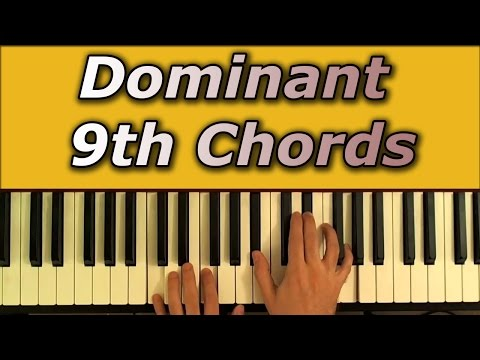 Dominant 9th Chords: How and When to Use Them