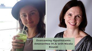 #15 Overcoming Hypothalamic Amenorrhea (HA) with Nicola Rinaldi