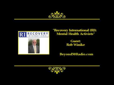 Interview   Recovery International (RI): Mental Health Activists