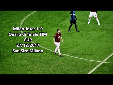 Milan-Inter 1-0 LIVE 27/12/2017 2°Anello Rosso [FULL HD(SONY