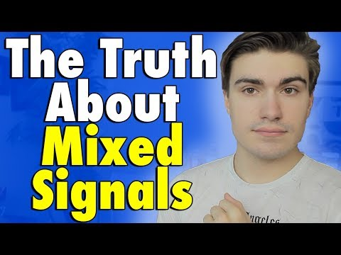 What Mixed Signals ACTUALLY Mean