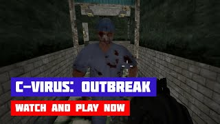 C-Virus: Outbreak · Game · Walkthrough