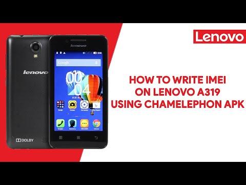 How To Write IMEI On Lenovo A319 Using Chamelephon Apk