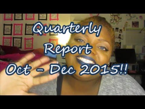 Quarterly Report: Oct - Dec 2015!!!