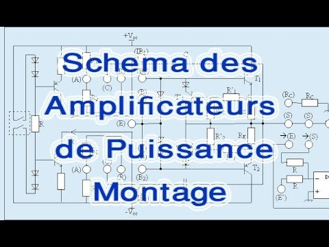 schema des amplificateurs de puissance montage youtube. Black Bedroom Furniture Sets. Home Design Ideas